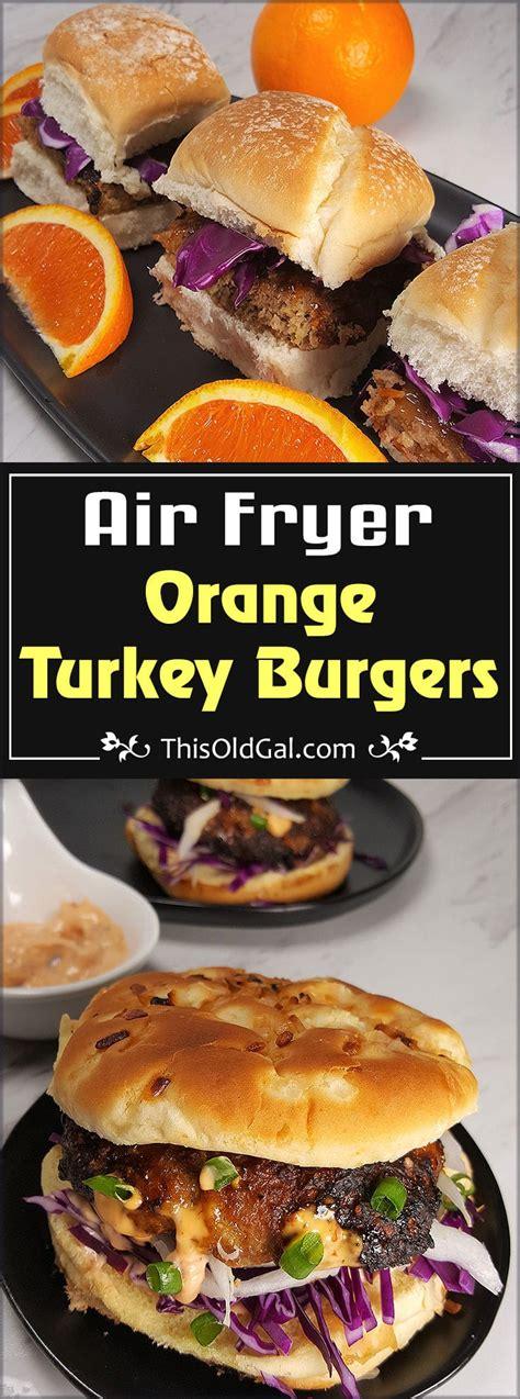 fryer air turkey burgers orange aioli