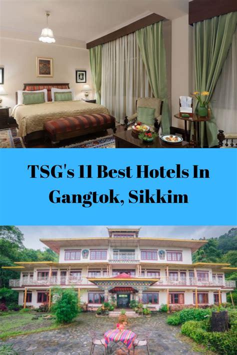 tsgs hotels gangtok sikkim stunning guy