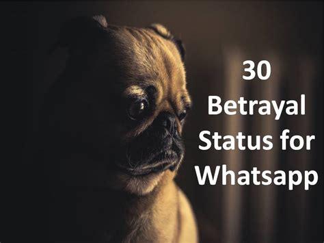 betrayal status  whatsapp