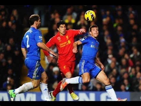 Liverpool Vs Chelsea 2013 HD extended highlights - YouTube