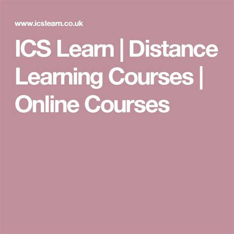 ics learn distance learning courses  courses