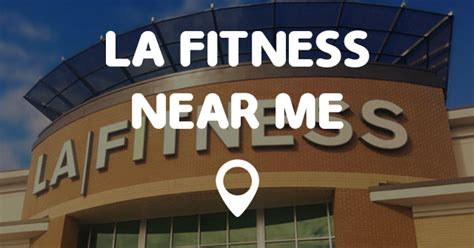 Whether they sing, act or dance, these celebrities still manage to make fitness a priority in their busy schedules. LA FITNESS NEAR ME - Points Near Me