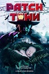 Patch Town (2015) - Rotten Tomatoes