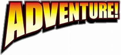 Adventure Word Everything Change Adventurous Sign Games