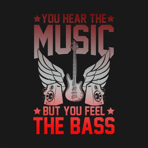 All the good music has already been written by people with wigs and stuff. Funny Music Quote Bass Guitar - Bass Guitar - T-Shirt ...