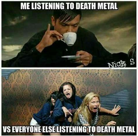 Death Metal Memes - bahahaha music pinterest metals metalhead and memes
