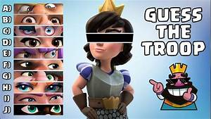 Guess The Troop Challenge in Clash Royale | Ultimate Clash ...