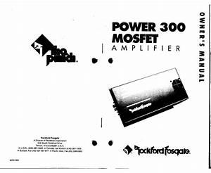 Rockford Fosgate Power 300 Mosfet Amplifier Owner U0026 39 S Manual
