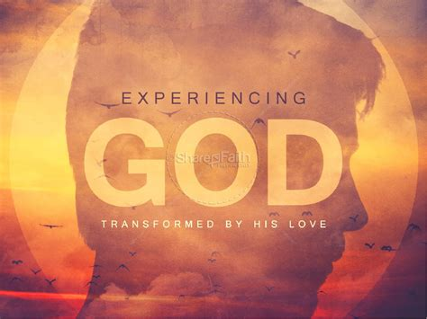 experiencing god ministry powerpoint powerpoint sermons