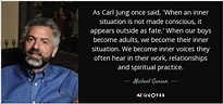 Michael Gurian quote: As Carl Jung once said, 'When an ...