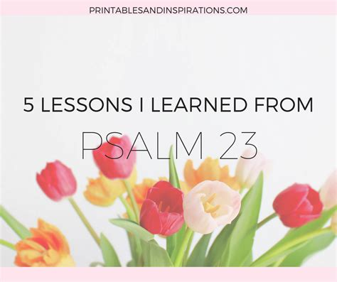 lessons learned psalm printables inspirations