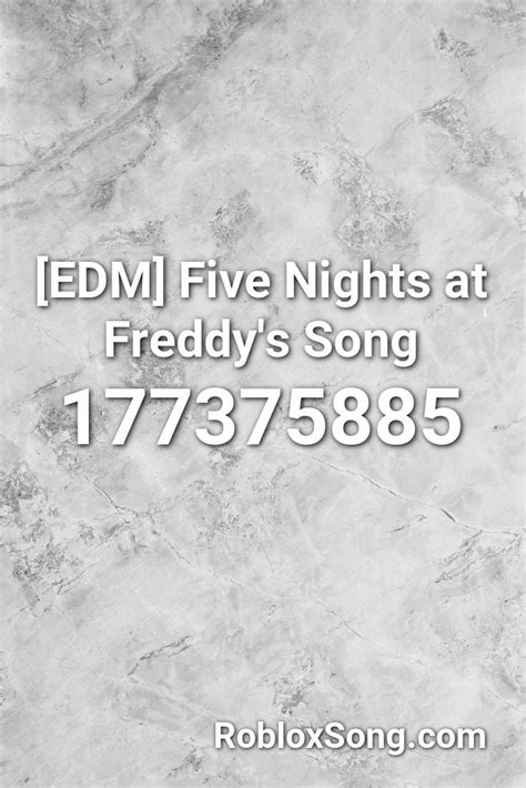 edm  nights  freddys song roblox id roblox