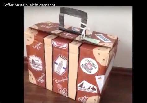 koffer basteln leicht gemacht youtube