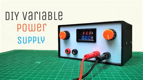 Diy Variable Power Supply With Adjustable Voltage