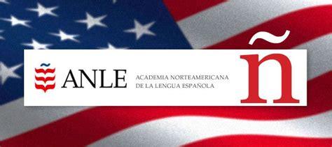 The North American Academy Of Spanish Language