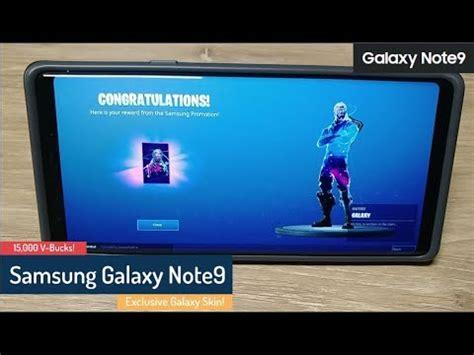 samsung galaxy note fortnite promotion galaxy skin