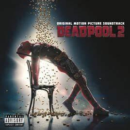 19 2 Grad Ost : deadpool 2 original motion picture soundtrack by various artists on itunes ~ Frokenaadalensverden.com Haus und Dekorationen