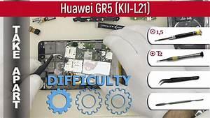 How To Disassemble  Ud83d Udcf1 Huawei Gr5  Kii-l21  Take Apart Tutorial