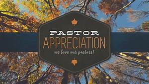 Image Gallery Pastor Appreciation