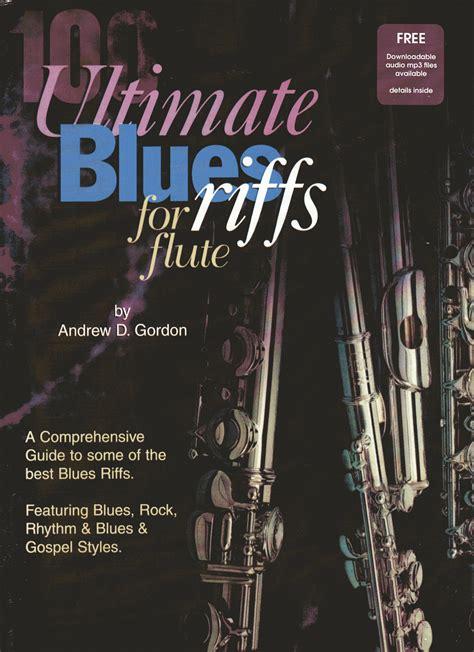 100 Ultimate Blues Riffs for Flute Slightly Damaged