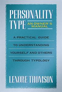Personality Type  An Owner U0026 39 S Manual  Ebook