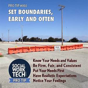 Social Work Pro Tip #002: Set Boundaries, Early and Often ...