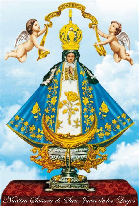 Virgen De San Juan Images Tropicalizer Nuestra Se 241 Ora De San Juan De Los Lagos