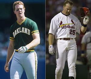 Mark McGwire Before and After | Mark McGwire is Really ...