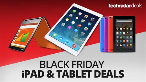 the best and tablet deals on black friday 2016