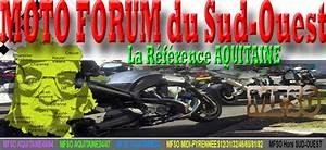 Sud Ouest Moto : moto forum du sud ouest ~ Medecine-chirurgie-esthetiques.com Avis de Voitures