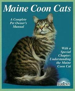 Complete Pet Owner U0026 39 S Manuals Ser   Maine Coon Cats