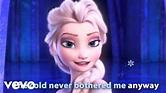 "Idina Menzel - Let It Go (from ""Frozen"") (Sing-Along ..."