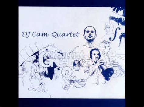 Dj Cam Quartetvisions Youtube