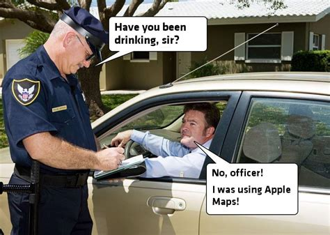 Drunk Driving Meme - apple maps memes apple maps drunk driving meme neobyte solutions