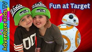 Adventure Kids TV Have Fun At Target - See BB8, Giant ...