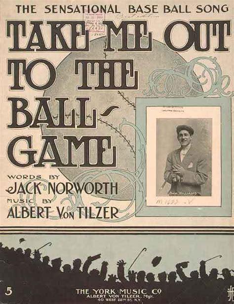 ball game  jack norworth