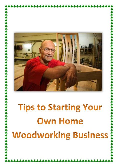 tips  starting   home woodworking business
