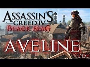 Assassin's Creed 4 : Black Flag - Aveline DLC - CZ Lets ...