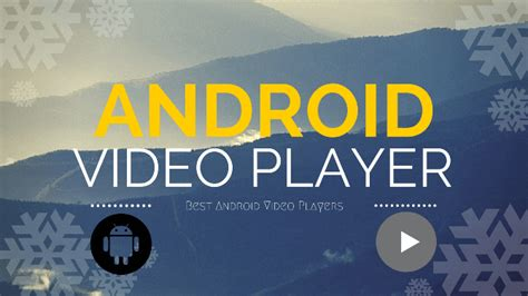 Best Android Hd Player 8 Best Player For Android 2018 Play Hd