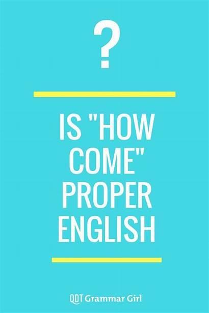 English Say Grammar Quickanddirtytips Unseemly Come Vocabulary