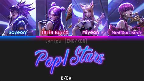 kda popstars lyrics engromhan  leauge
