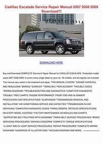 Cadillac Escalade Service Repair Manual 2007 By