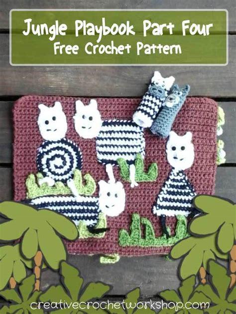 jungle playbook part  creative crochet workshop