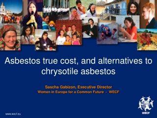 asbestos true cost  alternatives  chrysotile