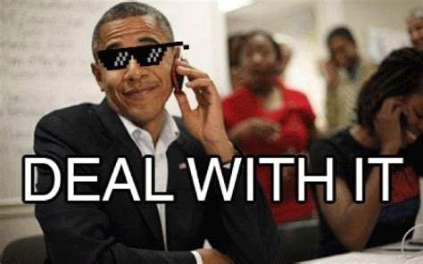 Obama Sunglasses Meme - deal with it obama deal with it threadbombing