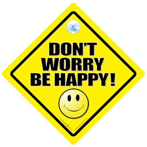 Don't Worry Be Happy Car Sign, Sign, Car Sign, Bumper. Molecule Signs. Homeschool Signs. Mellitus Signs. Aviation Signs Of Stroke. April 19 Signs. Swollen Toe Signs. Gdm Signs. Tumblr Movie Signs Of Stroke