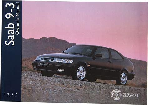 download car manuals 1999 saab 900 auto manual owners manual for a 1999 saab 900 saab 9 5 repair manual 1999 2011