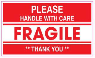Fragile Handle with Care Sign