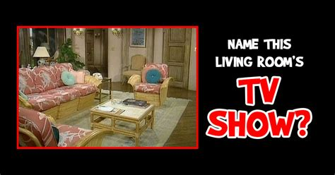 Names For Living Room by Can You Name This Tv Living Room Doyouremember