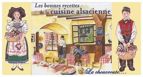 alsace cuisine traditionnelle traditions et folklore la
